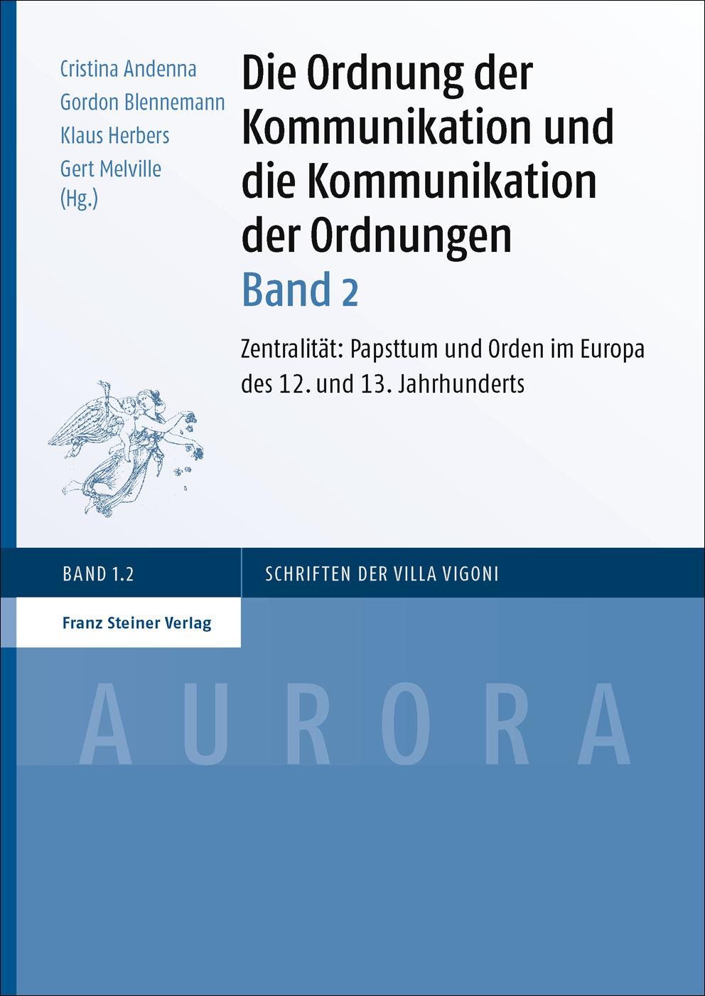 Die Ordnung der Kommunikation und die Kommunikation der Ordnungen. Bd. 2