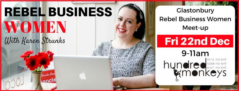 Rebel Business Women Meet-Up - Glastonbury!