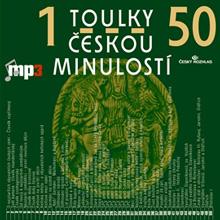 Toulky ceskou minulosti 1-50 - Josef Vesely
