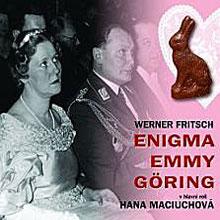 Enigma Emmy Goring - Werner Fritsch
