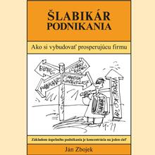 Slabikar podnikania - Jan Zbojek