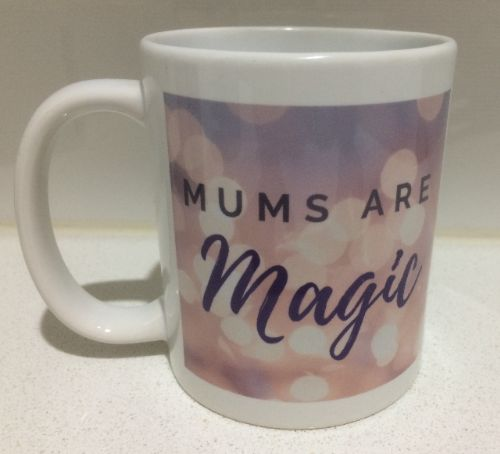 Mums are Magic mug