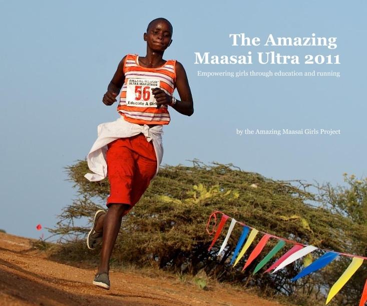 The Amazing Maasai Ultra 2011 Photography Book