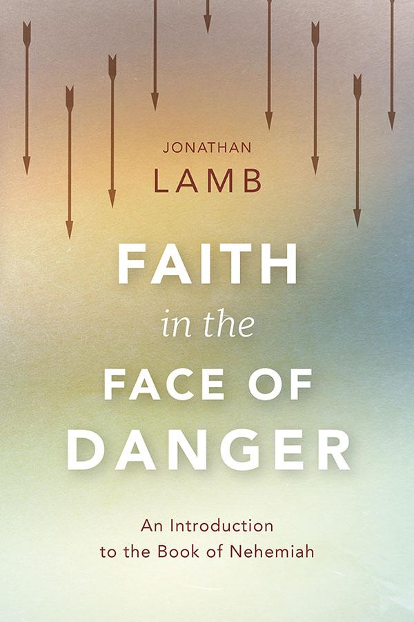 Faith in the Face of Danger