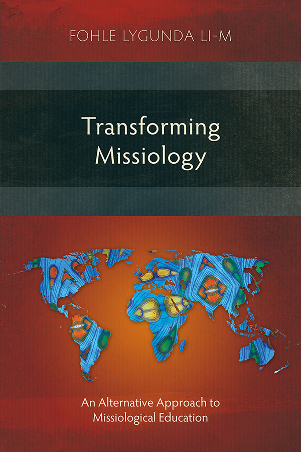Transforming Missiology