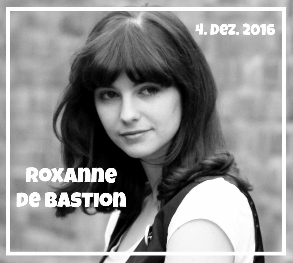 Dez2016 - Roxanne de Bastion
