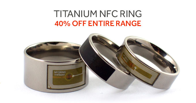 40% Off Entire Titanium NFC Ring Range