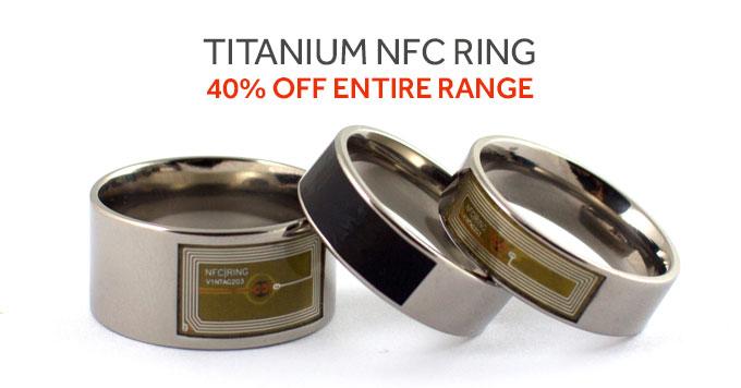 40% Off Entire Titanium NFC Ring Range