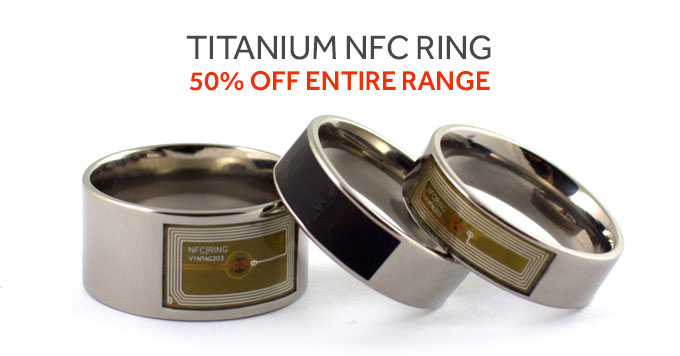 50% Off Entire Titanium NFC Ring Range