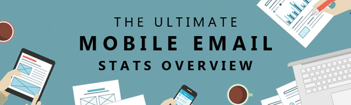 The Ultimate Mobile Email Stats Overview