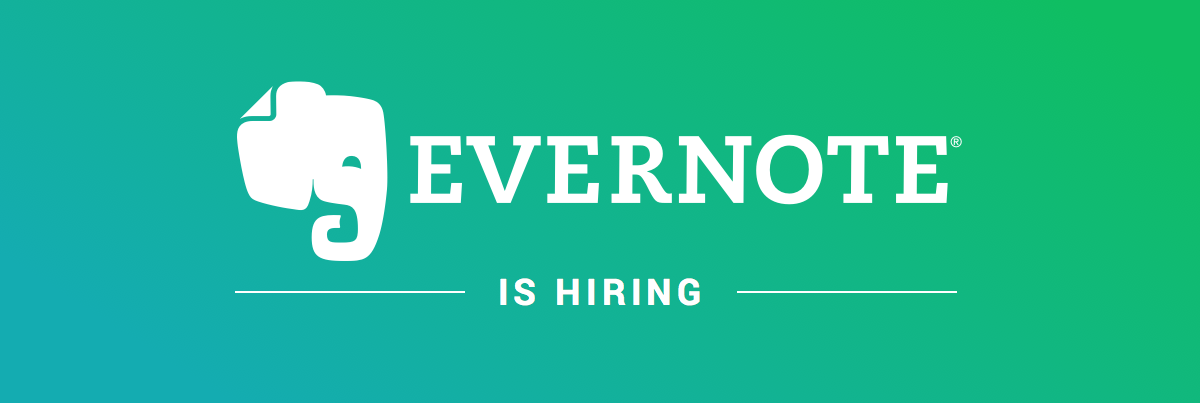 EVERNOTE is Hiring. Seriously.
