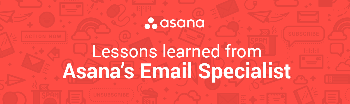 Lessons learned from Asana's Email Specialist
