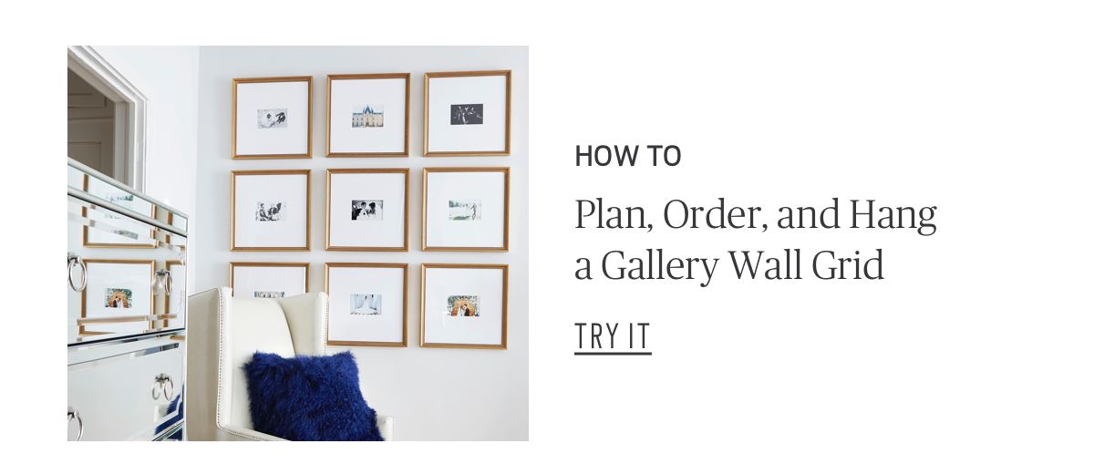 How To: Plan, Order, and Hang a Gallery Wall Grid Try It!