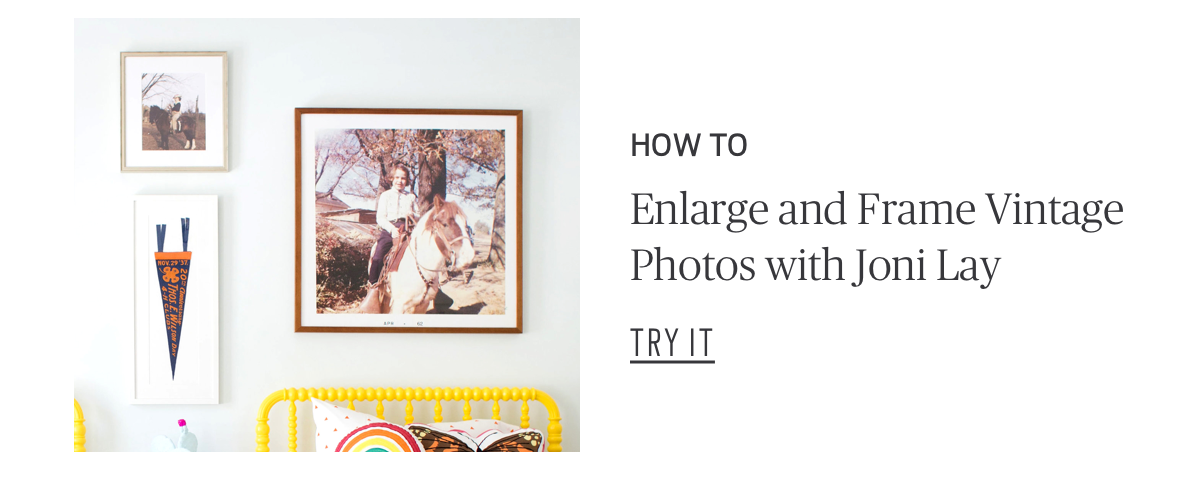 How To: Enlarge and Frame Vintage Photos with Joni Lay  Try It!
