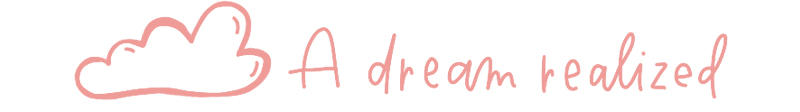 A dream realized