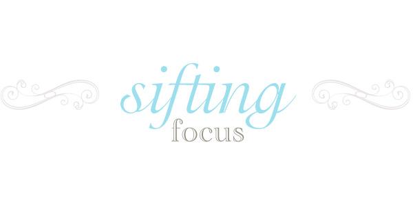 Sifting Focus