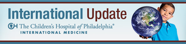 International Update - The Children's Hospital of Philadelphia