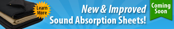 New & Improved Sound Absorption Sheets