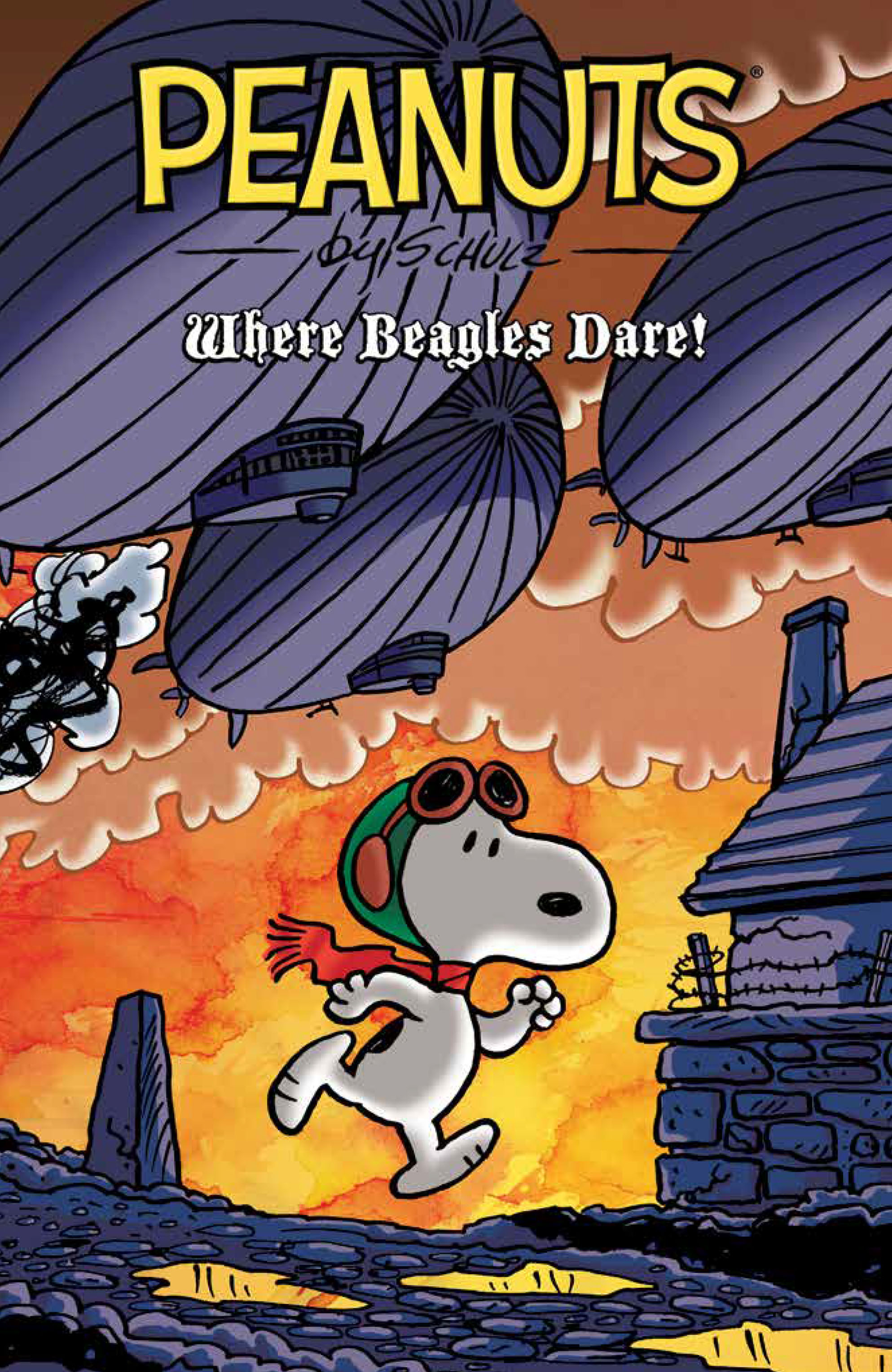 Peanuts: Where Beagles Dare!