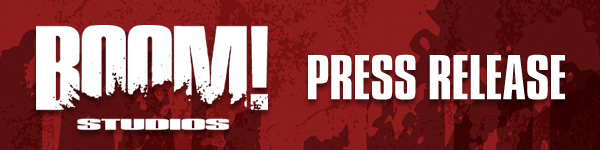 BOOM PressRelease SDCC12: Boom! Studios: Booth #2743