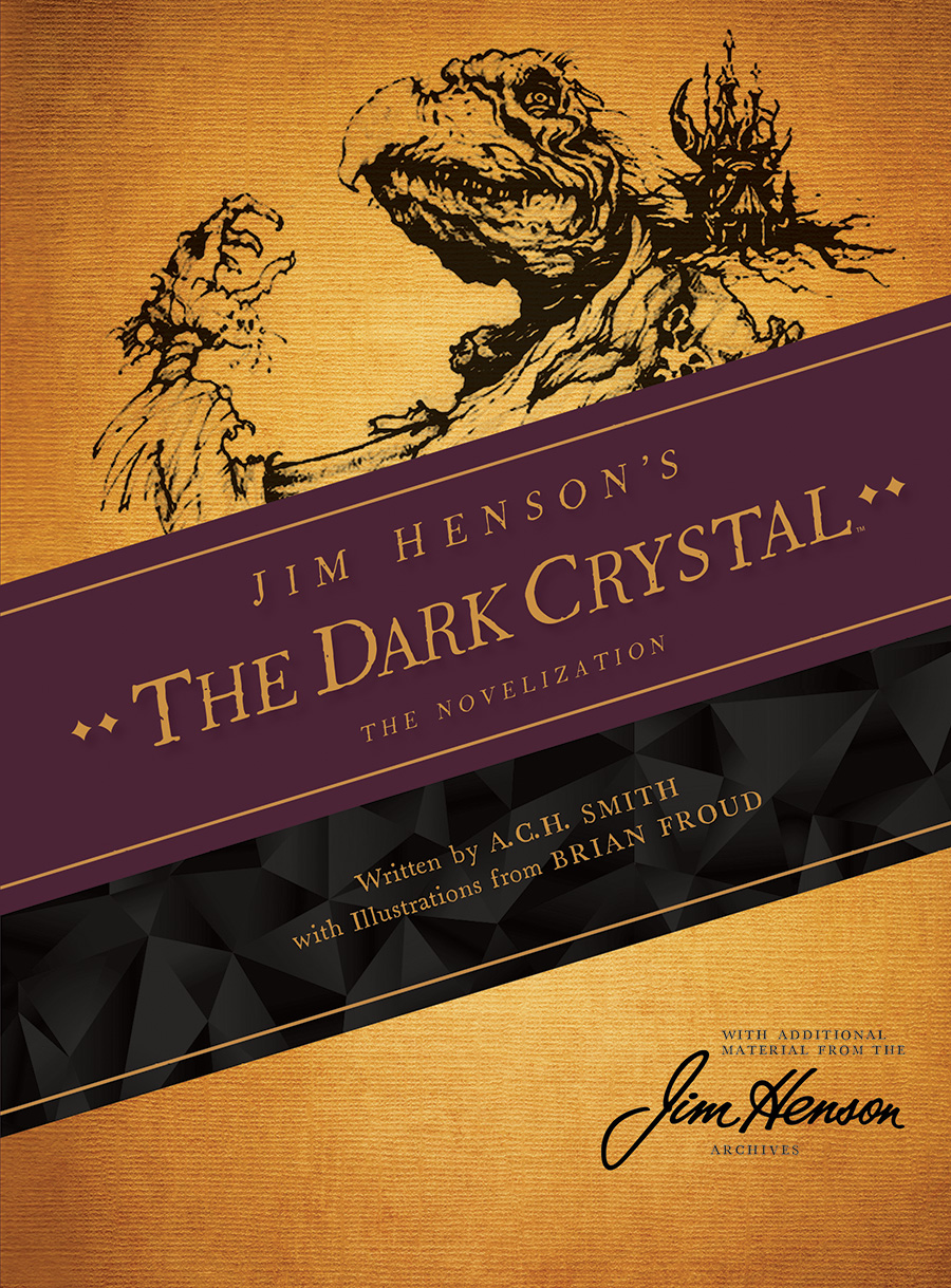 The Dark Crystal: The Novelization