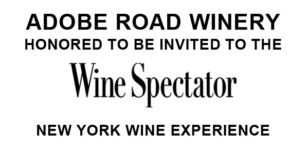 Adobe Road Winery Honored to be Invited to the Wine Spectator New York Wine Experience