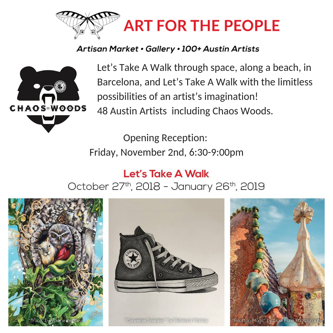 Let's Take A Walk through space, along a beach, in Barcelona, and Let's Take A Walk with the limitless possibilities of an artist's imagination! Art for the People has selected 48 Austin Artists.