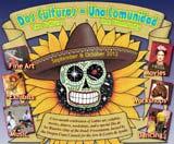 """Dos Culturas ~ Una Communidad"" continues at the Newport Visual Arts Center through Nov. 3."