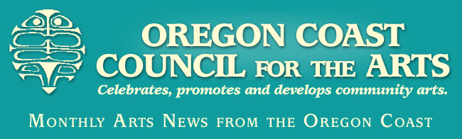 Visit the Oregon Coast Council for the Arts website.