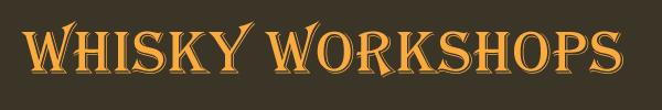 Whisky Workshops