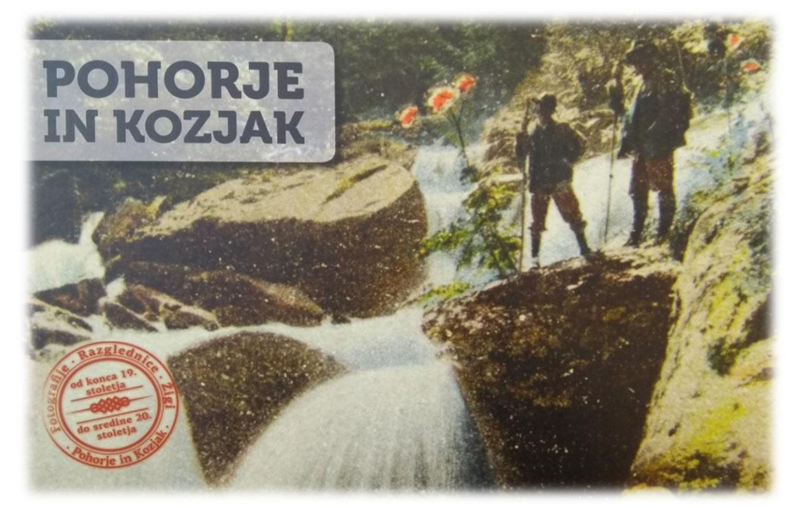 Na sliki sta dva planinca, ki stojita ob slapu, v ospredju rdeče rože, levo spodaj pa žig. Levo zgoraj napis Pohorje in Kozjak.