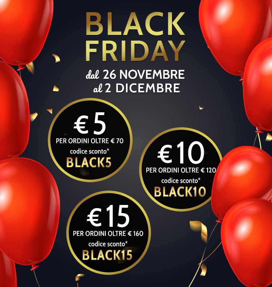 Sconto di € 5 per ordini di oltre € 70 con il codice BLACK5. Sconto di € 10 per ordini di oltre € 120 con il codice BLACK10. Sconto di € 15 per ordini di oltre € 160 con il codice BLACK15
