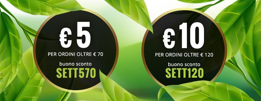 € 5 di sconto per ordini oltre € 70 con il buono sconto SETT570. € 10 di sconto per ordini oltre € 120 con il buono sconto SETT120