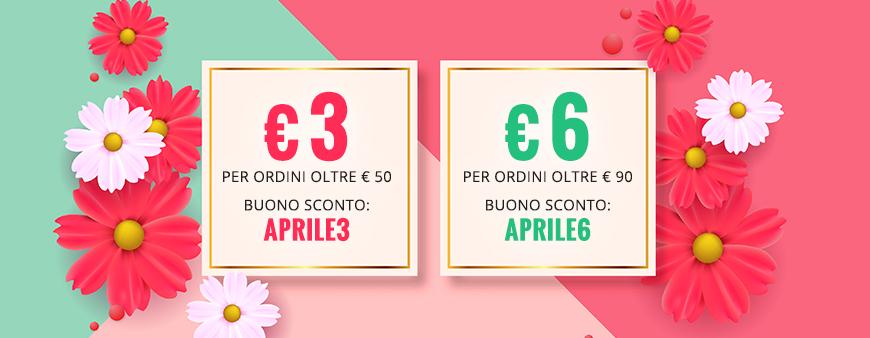 Buono sconto APRILE3 per sconto di €3 su ordini di oltre €50 e buono sconto APRILE6 per sconto di € 6 su ordini oltre €90