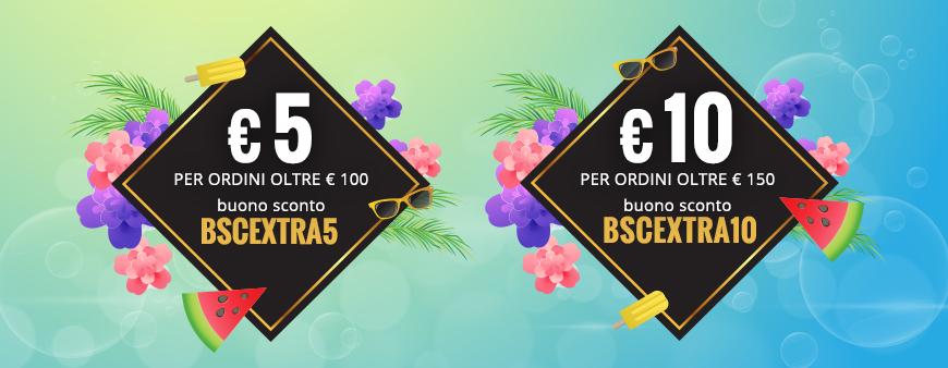 € 5 di sconto per ordini oltre € 100 con il buono sconto BSCEXTRA5 e € 10 di sconto per ordini oltre € 150 con il buono sconto BSCEXTRA10