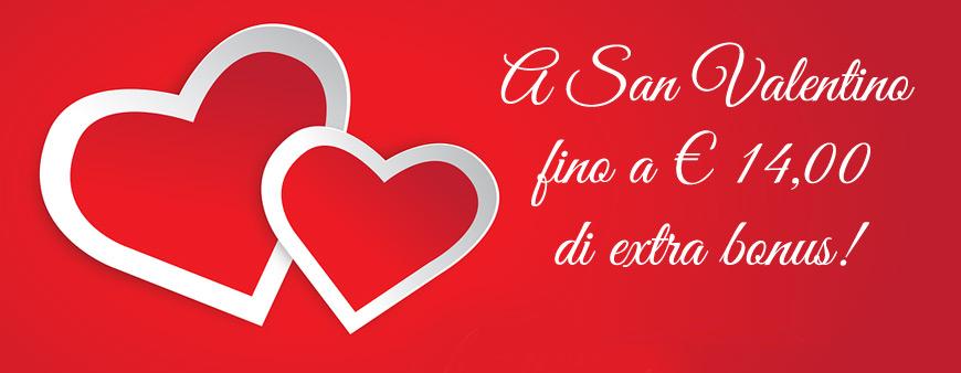 A San Valentino fino a € 14 di bonus