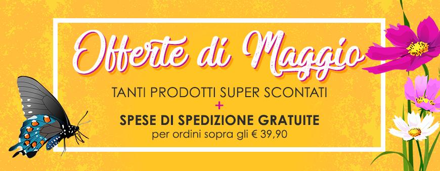 Offerte di Maggio: tanti prodotti super scontati + spese di spedizione gratuite per ordini sopra gli € 39,90