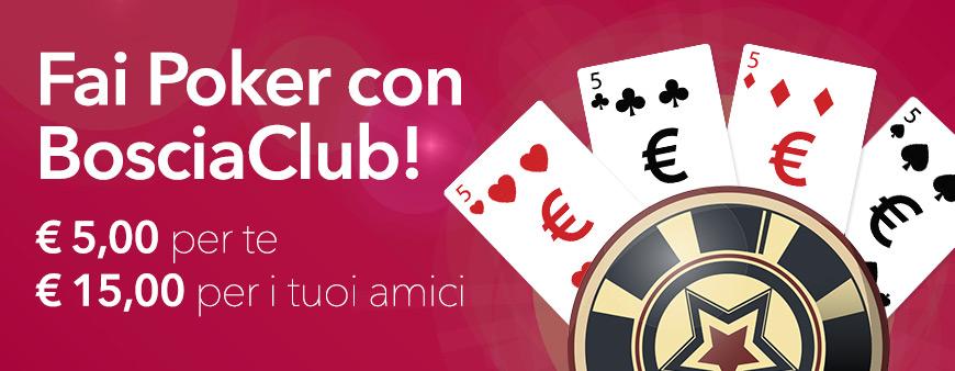 Fai Poker con BosciaClub!