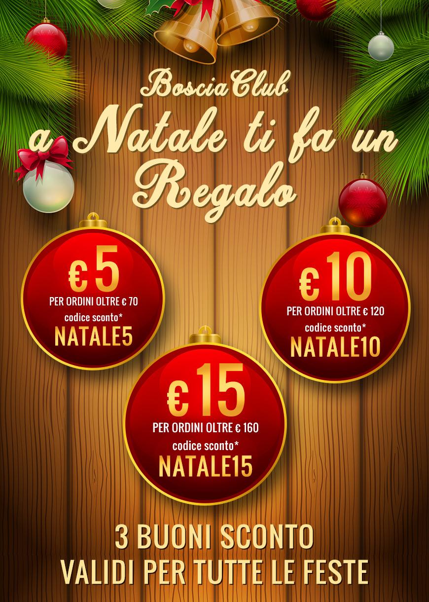 €5 di sconto per ordini di €70 con il codice NATALE5. €10 di sconto per ordini di €120 con il codice NATALE10. €15 di sconto per ordini di €160 con il codice NATALE15.