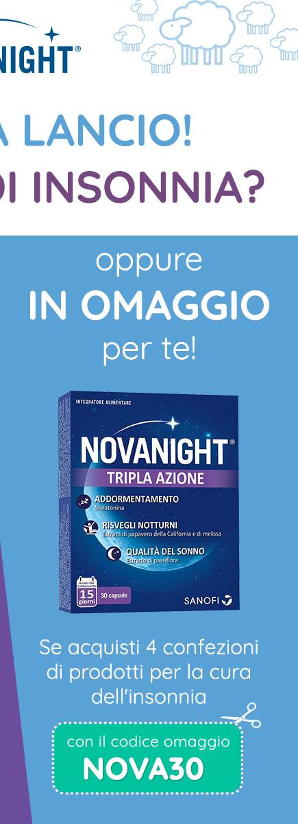 OPPURE IN OMAGGIO per te! Se acquisti 4 confezioni di prodotti per la cura dell'insonnia con il codice omaggio NOVA30