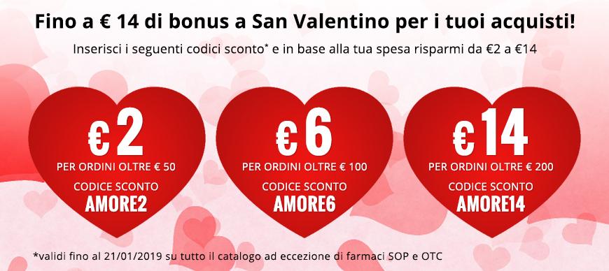 Codice AMORE2 per sconto di € 2 su ordini superiori a € 50, codice AMORE6 per sconto di €6 su ordini superiori a € 100, codice AMORE14 per sconto di € 14 su ordini oltre € 200.