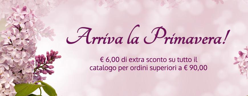Arriva la primavera! €6 di extra sconto su tutto il catalogo per ordini superiori a € 90