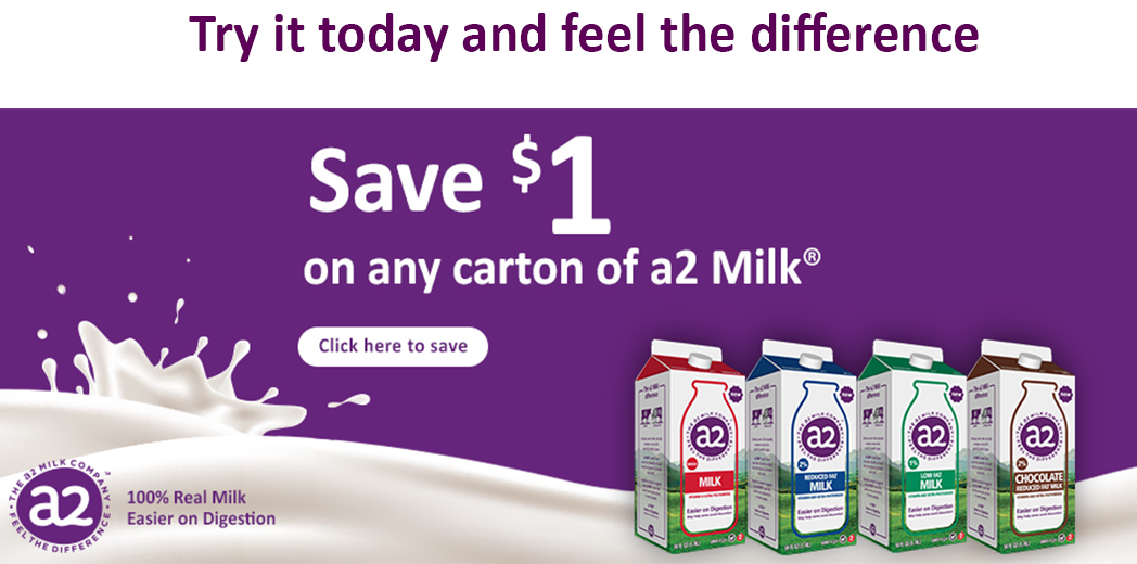 Try it today and feel the difference - Save $1 on any carton of a2 Milk® - Click here to save