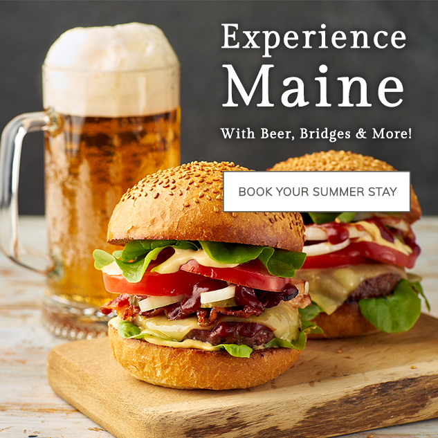Experience Maine with Beer, Bridges & More!