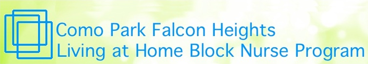 Como Park Falcon Heights Living at Home Block Nurse Program
