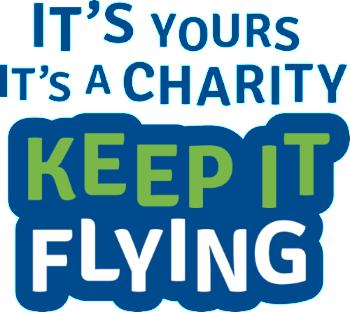 It's Yours, It's a Charity, Keep It Flying.