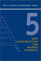 5 - Ship Construction for Marine Students