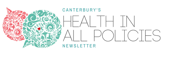 Canterbury's Health in All Policies Newsletter.