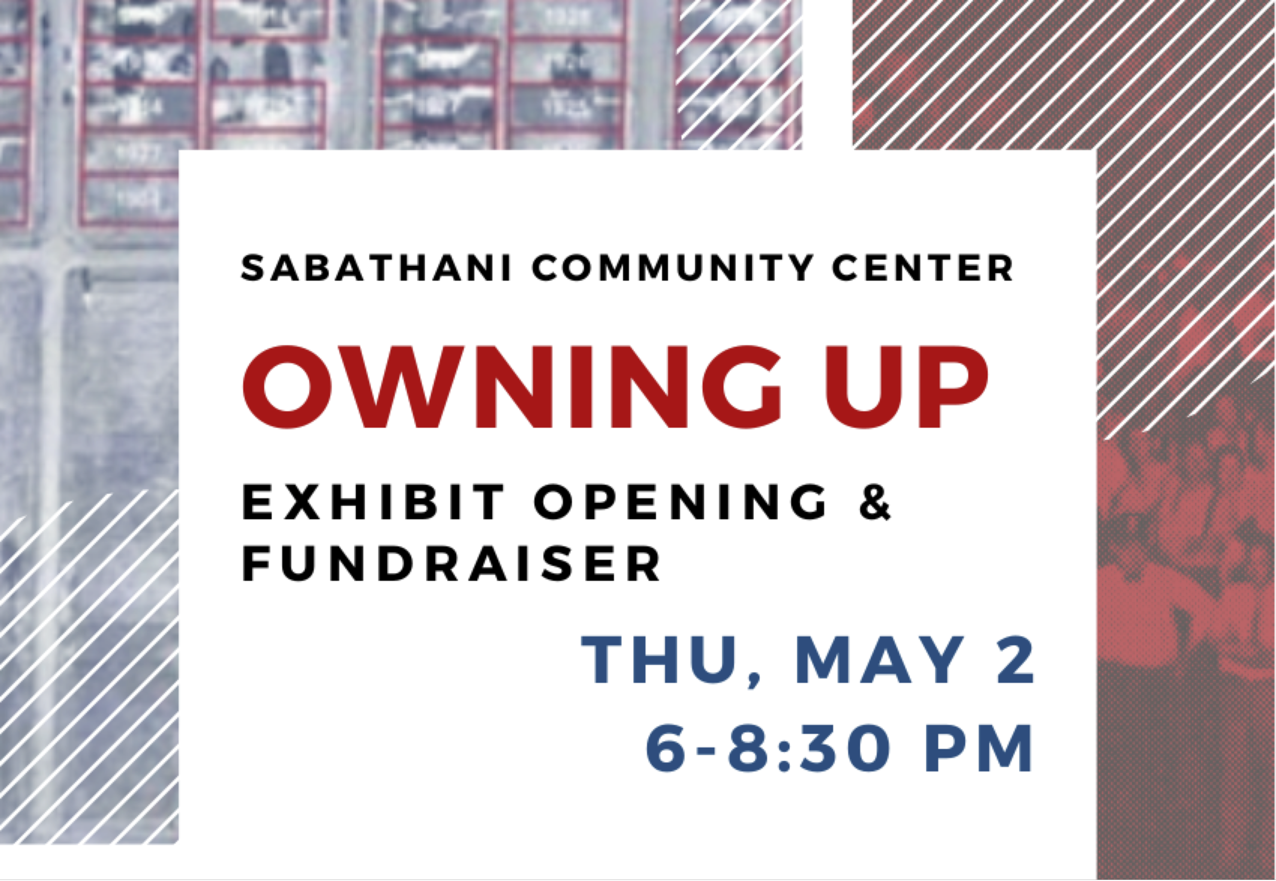 """an event poster for Thursday, May 2 from 6 to 8:30 p.m. called """"Owning Up"""" at the Sabathani Community Center."""