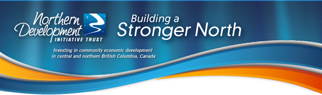 Northern Development Initiative Trust - Building a Stronger North
